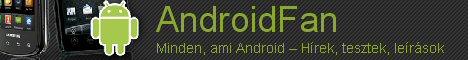 AndroidFan - Minden, ami Android - Hírek, tesztek, leírások
